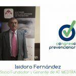 """Isidoro Fernández """"El pilar más importante de la empresa, son los profesionales que la componen"""""""