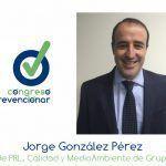 """Jorge González """"La PRL en Construcción debe subirse al tren de la Innovación"""""""
