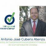 """Antonio Cubero """"Investigación e Innovación en PRL deben ir necesariamente de la mano"""""""