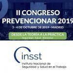 El Instituto Nacional de Seguridad y Salud en el Trabajo (INSST) se suma al II Congreso Prevencionar 2019