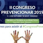 10 Razones para asistir al #CongresoPrevencionar
